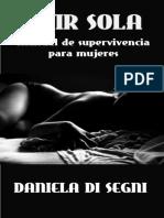 VIVIR SOLA Manual de Supervivencia Para Mujeres- Daniela Di Segni