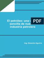 El Petroleo_ Una Vision Sencill - Aguirre, Eduardo;