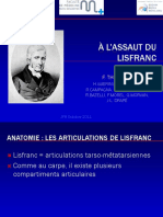 à Lassaut Du Lisfranc