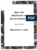 Open Eye Meditation on Sacred Geometry [Specifically on Metatron's Cube]