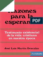 Razones Para La Esperanza - Jose Luis Martin Descalzo