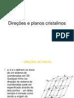 Direções e Planos Cristalinos - Defeitos Cristalinos Nos Cristais