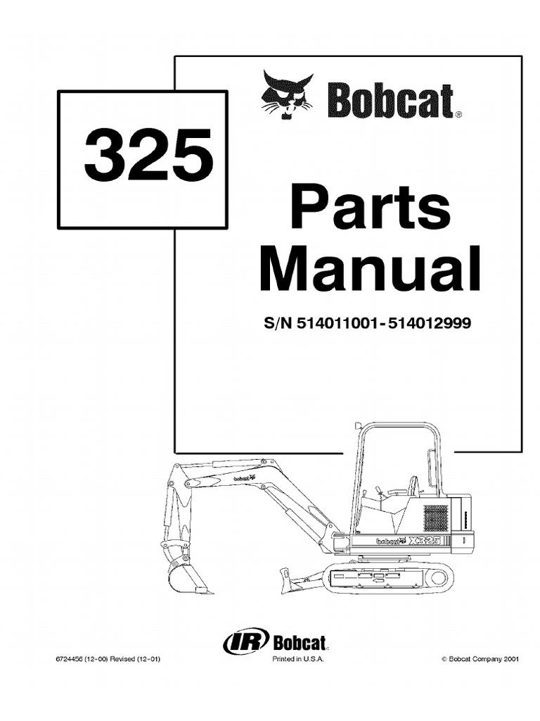 Bobcat 325 Excavator Parts Catalogue Manual SN 514011001