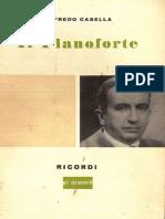 Casella Alfredo - Il Pianoforte - RICORDI MILANO 1956