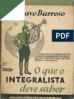 O Que o Integralista Deve Saber - Gustavo Barroso