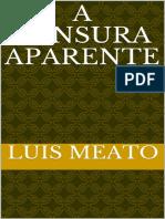 A Censura Aparente - Meato, Luis