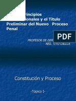 1. Los Principios Constitucionales y El Título Preliminar Del NCPP