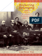 Lisa_Rose_Mar_Brokering_Belonging_Chinese_in_Canadas_Exclusion_Era,_1885-1945.pdf