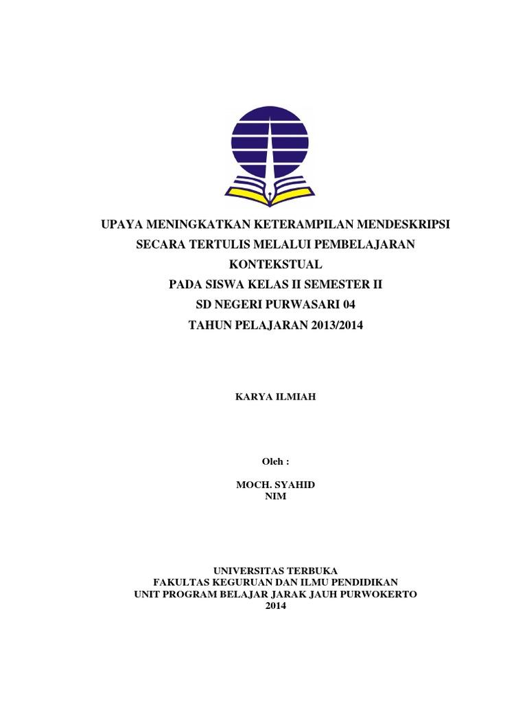 Contoh Laporan Pkp Ut Pgsd Bahasa Indonesia Pembelajaran Kontekstual Pemantaan Kemampuan Profesional Pdgk4560