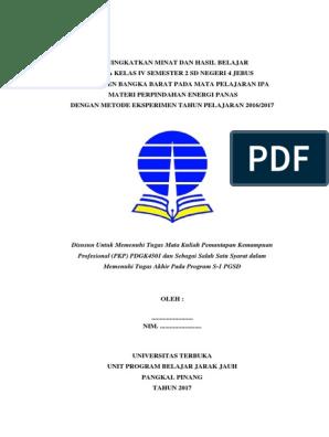 Contoh Laporan Pkp Ut Pgsd Ipa Materi Perpindahan Energi Panas Dengan Metode Eksperimen Pemantaan Kemampuan Profesional Pdgk4560