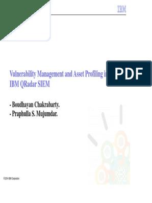 Vulnerability Management and Asset Profiling in IBM QRadar