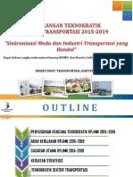 Rancangan Teknokratik Rpjmn Transportasi 2015 2019 Sinkronisasi Moda Dan Industri Transportasi Yang Handal