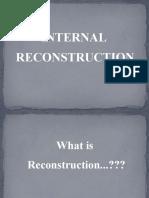 Presentation on internal reconstruction