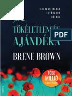 BRENÉ BROWN - A TÖKÉLETLENSÉG AJÁNDÉKA