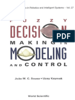 Joao M. C. Sousa, Uzay Kaymak-Fuzzy Decision Making in Modeling and Control (World Scientific Series in Robotics and Intelligent Systems) (2002)