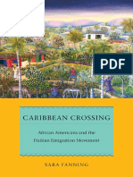 Fanning (Early American Places) Sara Fanning-Caribbean Crossing_ African Americans and the Haitian Emigration Movement-NYU Press (2015).pdf