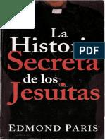 Paris, Edmond - La Historia Secreta de Los Jesuitas