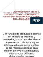 LA EDUCACIÓN PRODUCTIVA DESDE EL PUNTO DE VISTA DEL CONOCIMIENTO CIENTÍFICO Y SU DESARROLLO ACTUAL EN LA EDUCACIÓN.docx