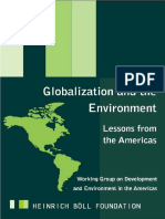 Wise, Timothy (2004)Globalization and the Environment - Lessons From the Americas