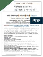 El Nombre de IHVH - Por Qué Yeh y No Yah