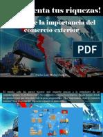 Carlos Luis Michel Fumero - ¡Incrementa tus riquezas! Descubre la importancia del comercio exterior
