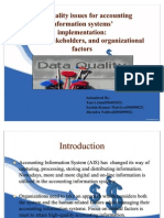 Data quality issues for accounting information systems'implementation:Systems, stakeholders, and organizational factors