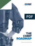 CMRP Roadmap
