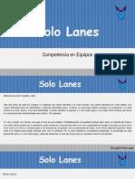 Solo Lanes