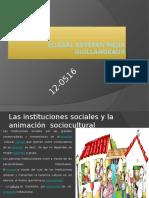 Las Instituciones Sociales y La Animación Sociocultural