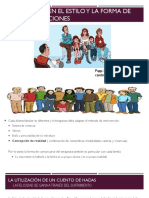 Variaciones en Ele Estilo y La Forma de Las Intervenciones