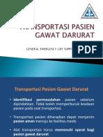 Transportasi Pasien Gawat Darurat GELS 2011 - Dr Tri