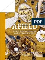AFIELD - A Chef's Guide to Preparing and Cooking Wild Game and Fish - 1st Edition (2012)