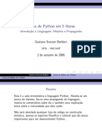 Curso de Python em 5 horas - Introd. a Linguagem, História e Propaganda - Gustavo Sverzut Barbieri - UNICAMP - [aula-01].pdf
