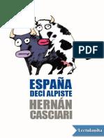 Espana Deci Alpiste - Hernan Casciari