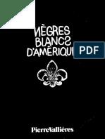 Vallières Pierre - Nègres Blancs d'Amérique