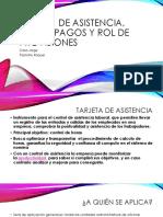 Expo Tarjeta de Asistencia, Rol de Pagos