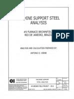 Machine framing design Rio Plant