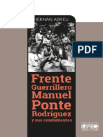 Abreú Hernán. Frente Guerrillero Manuel Ponte Rodriguez y Sus Combatientes.