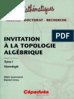 Alain Jeanneret, Daniel Lines - Invitation à La Topologie Algébrique Tome 1 Homologie