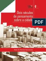 VASCONCELOS, Pedro de Almeida - Dois séculos de pensamento sobre a cidade.pdf