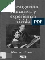 Max Van Manen.  Investigación Educativa y Experiencia Vivida