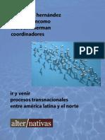 Ir y Venir. Procesos Transnacionales Entre América Latina y El Norte (Libro Digital).PDF
