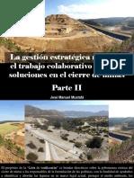 José Manuel Mustafá - La gestión estratégica minera y el trabajo colaborativo brindan soluciones en el cierre de minas, Parte II