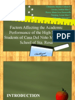 Factors Affecting the Academic Performance of the High