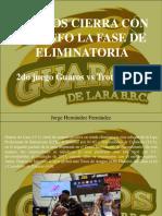 Jorge Hernández Fernández - Guaros cierra con triunfo la fase de eliminatoria
