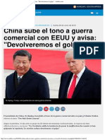 China Sube El Tono a Guerra Comercial Con EEUU y Avisa Devolveremos El Golpe
