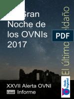 El Ultimo Peldano La Gran Noche de Los Ovnis 2017 Informe de Resultados