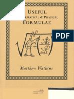 Useful Mathematical and Physical Formulae