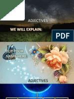 Adjectives 2 (Very precious)?