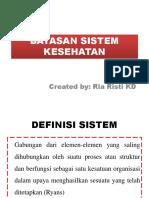 3. Batasan Sistem Kesehatan Dan Unsur Sistem